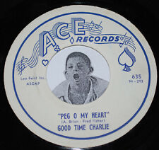 Instrumental 45~GOOD TIME CHARLIE~Peg O My Heart / Of My Heart~Ace Records