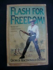 Flash for Freedom Paperback book George MacDonald Fraser Abraham Lincoln Flashy