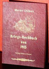 Kriegs-Kochbuch von 1915 (reprint) - Kriegskochbuch Krieg Küche Kochen