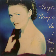 "7"" NDW 1990 RARE IN MINT-! INGA HUMPE : Do I Have To"