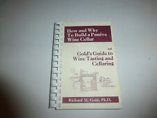 How and Why to Build a Passive Wine Cellar/Gold's Guide to Wine Tasting,Gold 248