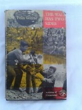 "The Wall Has Two Sides""A Portrait of China"" Felix Greene.Hardback in Jacket.1962"