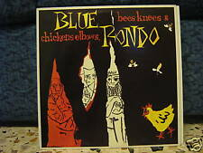 BLUE RONDO-BEES KNESS & CICKENS ELBOWS-vinile 33 MINT