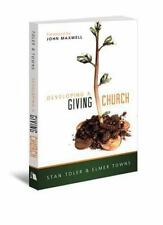 Developing A Giving Church (new Beacon Bible Commentary): By Stan Toler, Elme...