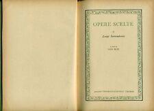 SETTEMBRINI Luigi, Opere scelte. UTET 1955