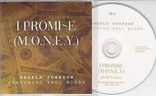 ANGELA JOHNSON ft RAUL MIDON I Promise (M.O.N.E.Y.) 2014 UK 1-trk promo test CD