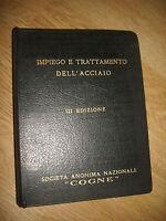 COGNE AOSTA - MANUALE PER L'IMPIEGO E TRATTAMENTO DELL'ACCIAIO - ANNO:1940 (BR)