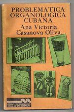 CASANOVA OLIVA PROBLEMATICA ORGANOLOGICA CUBANA 1988 INSTRUMENTS DE MUSIQUE CUBA