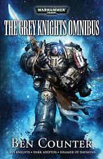 The Grey Knights Omnibus-NEW-Grey Knights , Dark Adeptus , Hammer of Daemons by