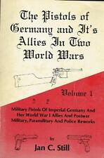 The Pistols of Germany and It's Allies in Two World Wars