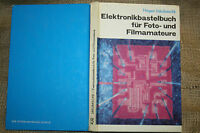Bastelbuch Fototechnik Filmtechnik Beleuchtung  Auslöser  Zeitschalter  DDR 1985