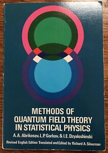 'Methods of Quantum Field Theory in Statistical Physics' - 1963 Dover PB