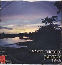 "I MANUEL PORTORICO - Planetario - VINYL 7"" 45 LP 1975 NEAR MINT COVER VG-"