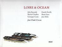 Livre Loire & Océan français-anglais JC Crosson 2006 book