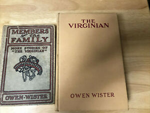 SET OF 2 BKS-THE VIRGINIAN AND MEMBERS OF THE FAMILY, BOTH BY OWEN WISTER, HB