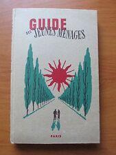 Guide des Jeunes Ménages - 17ème édition de 1955 - René Berni