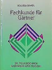 Fachkunde für Gärtner/-innen von Holger Seipel (2017, Gebundene Ausgabe)
