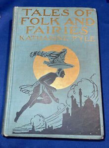 Book TALES OF FOLK AND FAIRIES By Katharine Pyle - Hardcover Little Brown 1919