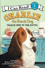 I Can Read Level 1: Charlie the Ranch Dog : Charlie Goes to the Doctor by Ree Dr