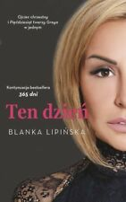 TEN DZIEN/ TEN DZIEŃ - BLANKA LIPINSKA, polska ksiazka