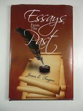 SIGNED by Author James E. Tague! Essays From The Past Hardcover Book
