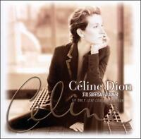 S'll Suffisait D'Aimer (If Only Love Could Be Enough) Celine Dion Audio CD