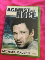 NEW DVD--Against All Hope—Michael Madsen--FREE SHIPPING