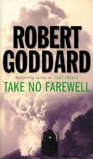 Take No Farewell,Robert Goddard