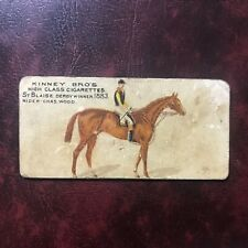 1889 Kinney Brothers Bro's N230 Set ST. BLAISE 1883 DERBY Cigarette Tobacco Card