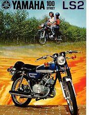1972 Yamaha 100 Street Twin LS2  factory original sales brochure(Reprint) $9.00