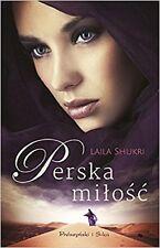 Perska milosc, Laila Shukri, polish book, polska ksiazka