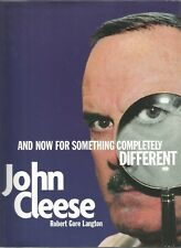 John Cleese: and Now for Something Completely Different by Robert Gore Langton