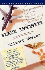 PLANE INSANITY - ELLIOTT HESTER (HARDBACK)