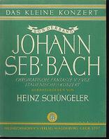 Joh. Seb. Bach - Das kleine Konzert ~ herausgegeben von Heinz Schüngler