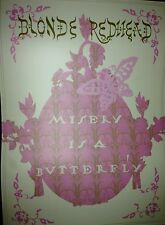 Blonde Redhead- Misery Is A Butterfly Promotional Poster 18x24 4AD RARE!