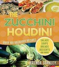 The Zucchini Houdini (Paperback or Softback)