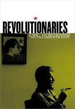 NEW Revolutionaries by Eric Hobsbawm
