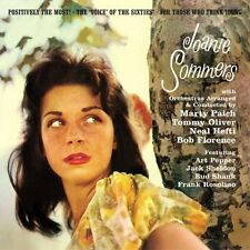 Joanie Sommers: Positively The Most! · The 'voice' Of The Sixties!