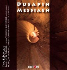 Trio ELEGIAQUE / DUSAPIN - MESSIAEN / (1 CD) / NEUF