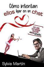 Como Intentan Ellos Ligar en un Chat : (y Acabar Por Whatsapp) by Sylvia...