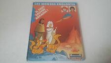 BD LES MONDES ENGLOUTIS IL FAUT SAUVER ARKADIA ! - ANTENNE 2 CASTERMAN 1985