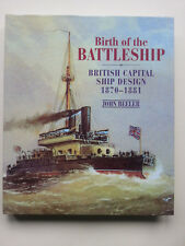 Birth of the Battleship, British Capital Ship Design 1870-1881 John Beeler 2003