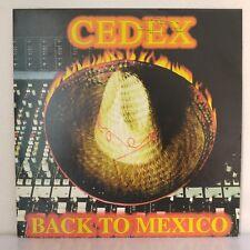 """Cedex – Back To Mexico (Vinyl, 12"""", Maxi 33 Tours)"""