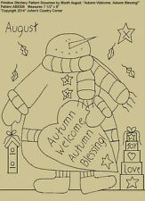 "Primitive Stitchery Pattern, Snowman  August, ""Autumn Welcome, Autumn Blessing!"""