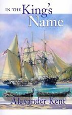 in The King's Name 9781590134818 by Alexander Kent Paperback