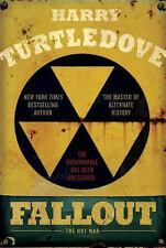 The Hot War: Fallout : The Hot War 2 by Harry Turtledove (2016, Hardcover)