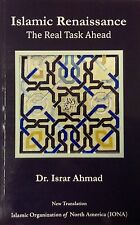 Islamic Renaissance The Real Task Ahead by Dr. Israr Ahmad