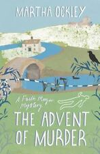 The Advent of Murder by Martha Ockley (2013, Paperback, New Edition)