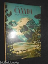 Exploring Canada From Sea to Sea - Robert Breeden, 1967-1st, National Geographic