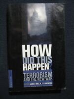 HOW DID THIS HAPPEN? Terrorism and the New War [Paperback] [Nov 01, 2001] Gide..